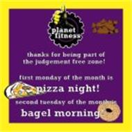 planet fitness thanks for being part of the judgement free zone