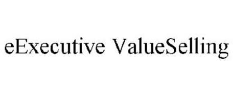 EEXECUTIVE VALUESELLING