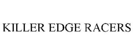 KILLER EDGE RACERS