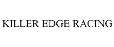 KILLER EDGE RACING