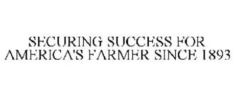 SECURING SUCCESS FOR AMERICA'S FARMER SINCE 1893