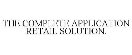 THE COMPLETE APPLICATION RETAIL SOLUTION.