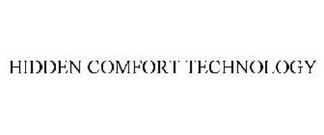 HIDDEN COMFORT TECHNOLOGY