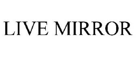LIVE MIRROR