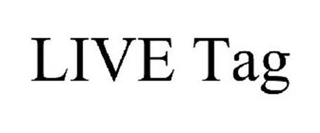 LIVE TAG