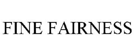 FINE FAIRNESS
