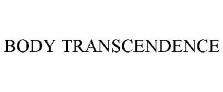 BODY TRANSCENDENCE