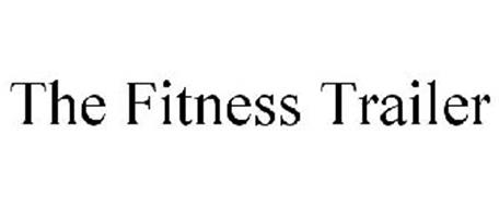 THE FITNESS TRAILER