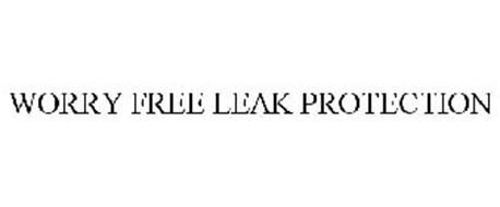 WORRY FREE LEAK PROTECTION