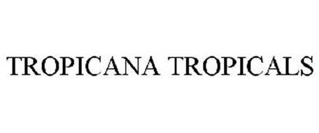 TROPICANA TROPICALS