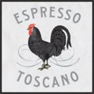 ESPRESSO TOSCANO