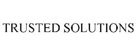 TRUSTED SOLUTIONS