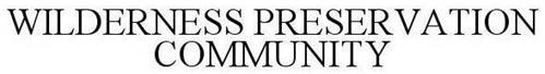 WILDERNESS PRESERVATION COMMUNITY