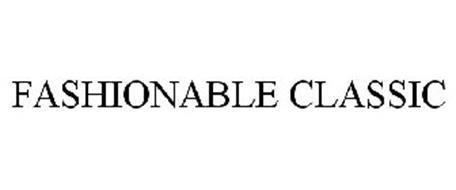 FASHIONABLE CLASSIC