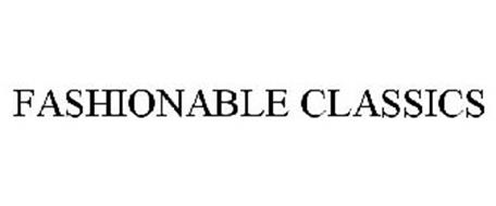 FASHIONABLE CLASSICS