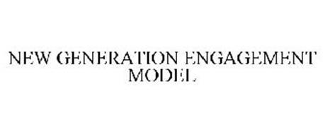 NEW GENERATION ENGAGEMENT MODEL