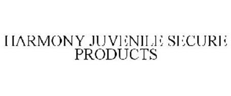 HARMONY JUVENILE SECURE PRODUCTS