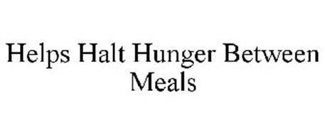 HELPS HALT HUNGER BETWEEN MEALS