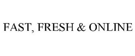 FAST, FRESH & ONLINE