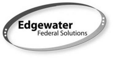 EDGEWATER FEDERAL SOLUTIONS