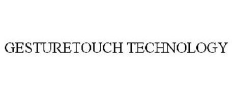 GESTURETOUCH TECHNOLOGY