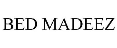 BED MADEEZ