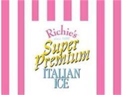 RICHIE'S SUPER PREMIUM ITALIAN ICE SINCE 1956