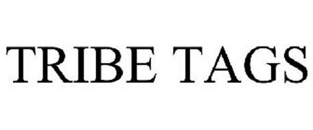TRIBE TAG