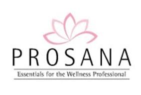 PROSANA ESSENTIALS FOR THE WELLNESS PROFESSIONAL