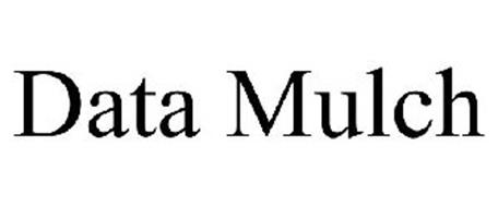 DATA MULCH