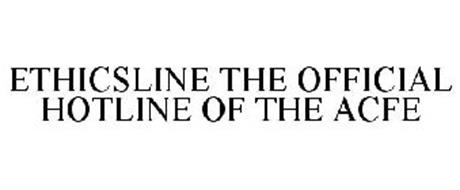 ETHICSLINE THE OFFICIAL HOTLINE OF THE ACFE