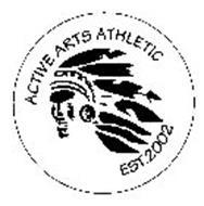 ACTIVE ARTS ATHLETIC EST. 2002