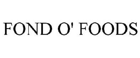 FOND O' FOODS