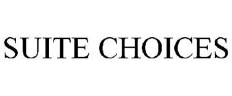 SUITE CHOICES