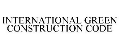 INTERNATIONAL GREEN CONSTRUCTION CODE