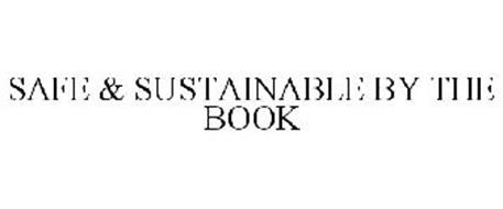 SAFE & SUSTAINABLE BY THE BOOK