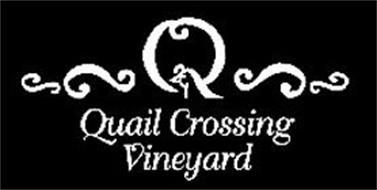 Q QUAIL CROSSING VINEYARD