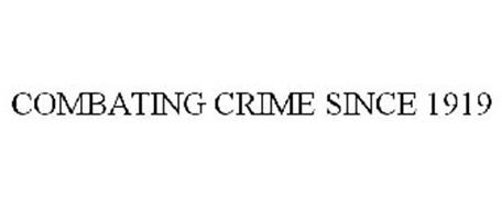 COMBATING CRIME SINCE 1919