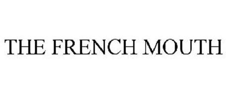 THE FRENCH MOUTH