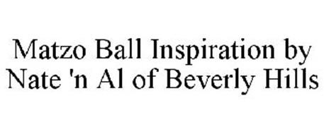 MATZO BALL INSPIRATION BY NATE 'N AL OF BEVERLY HILLS