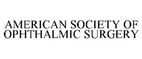 AMERICAN SOCIETY OF OPHTHALMIC SURGERY