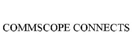 COMMSCOPE CONNECTS