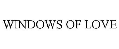 WINDOWS OF LOVE
