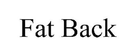 FAT BACK