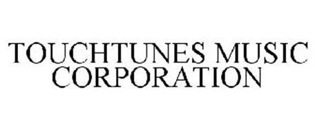 TOUCHTUNES MUSIC CORPORATION
