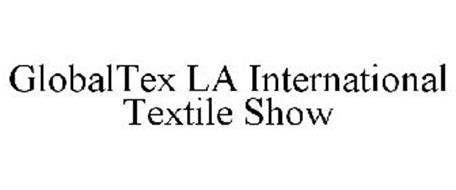 GLOBALTEX LA INTERNATIONAL TEXTILE SHOW
