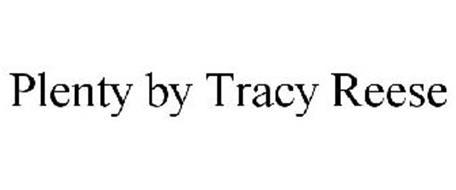 PLENTY BY TRACY REESE