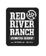 RR RED RIVER RANCH ANGUS BEEF GUARANTEED TENDER