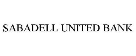 SABADELL UNITED BANK