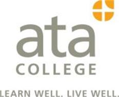 ATA COLLEGE LEARN WELL. LIVE WELL.